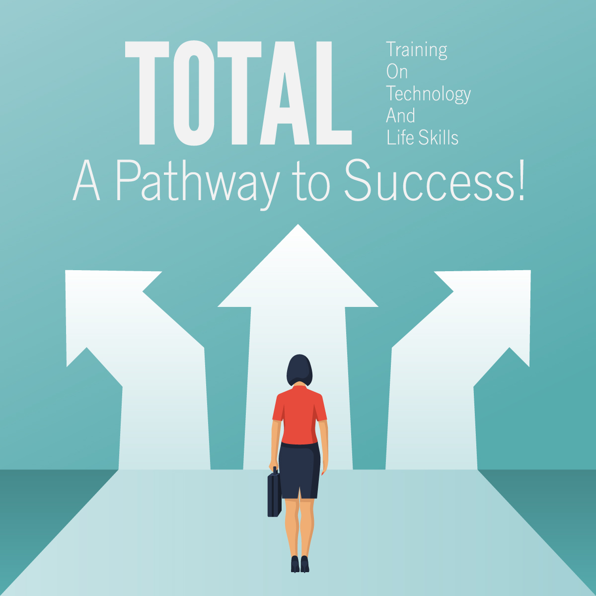 TOTAL: A Pathway to Success!