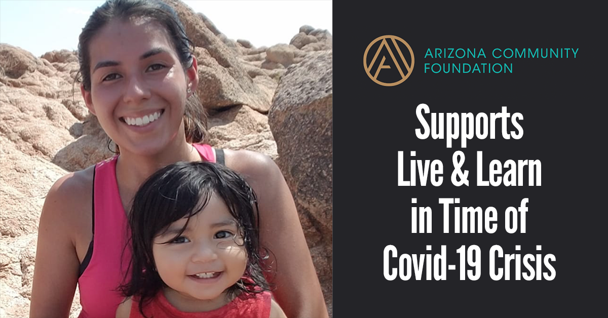 Arizona Community Foundation Supports Live & Learn in Time of Covid-19 Crisis